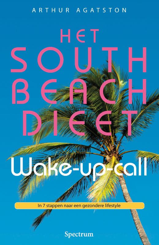 Het South Beach dieet wake – up – call