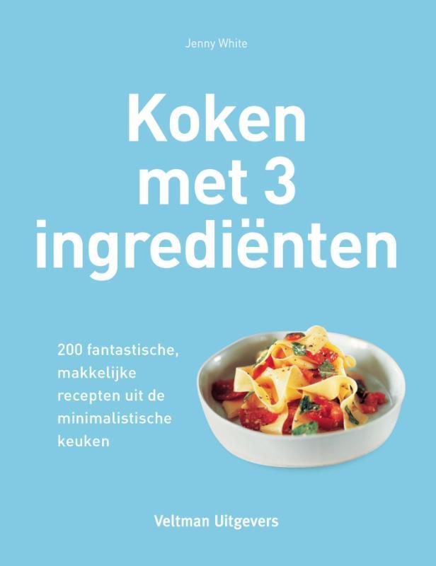 Koken met 3 ingredienten