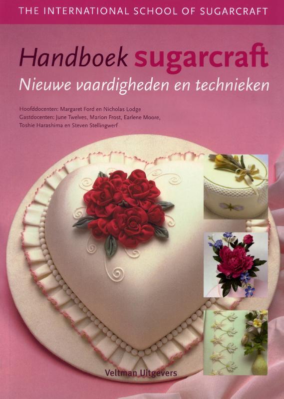Handboek sugarcraft, nieuwe vaardigheden en technieken