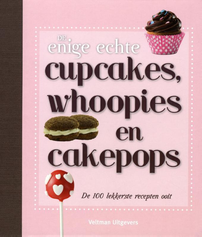 De enige echte cupcakes, whoopies en cakepops