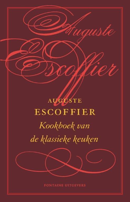 Het kookboek van de klassieke keuken auguste escoffier for Auguste escoffier ma cuisine book
