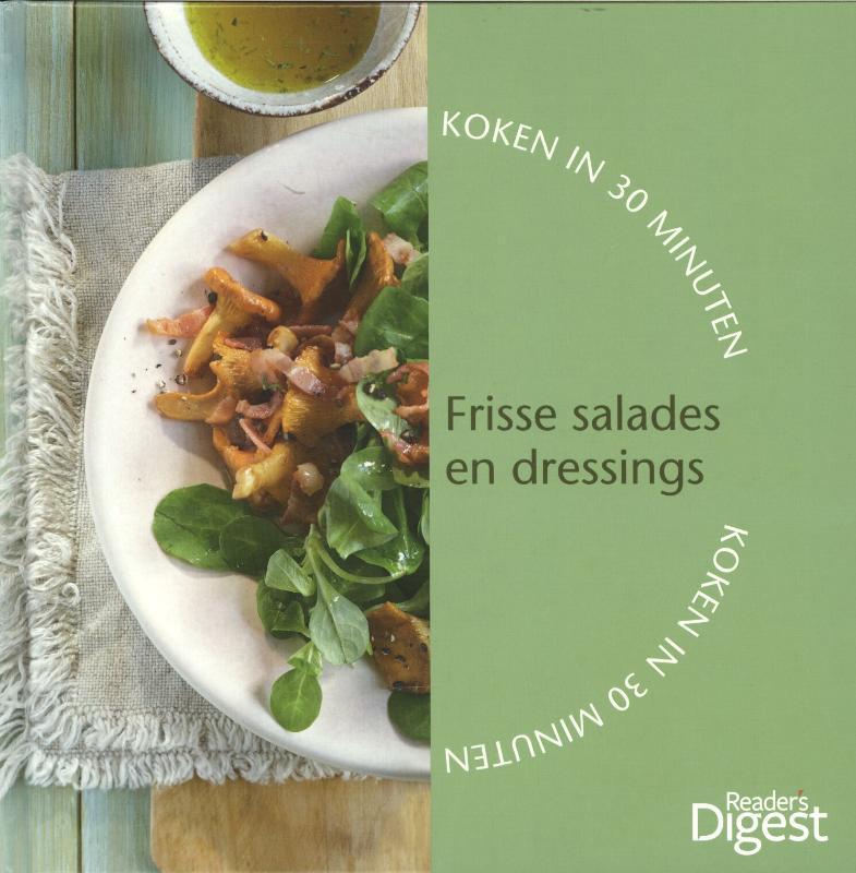 Koken in 30 minuten  Heerlijke vleesgerechten Frisse salades en dressings