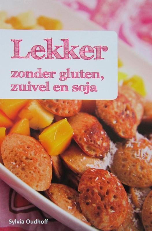 Lekker zonder gluten, zuivel en soja