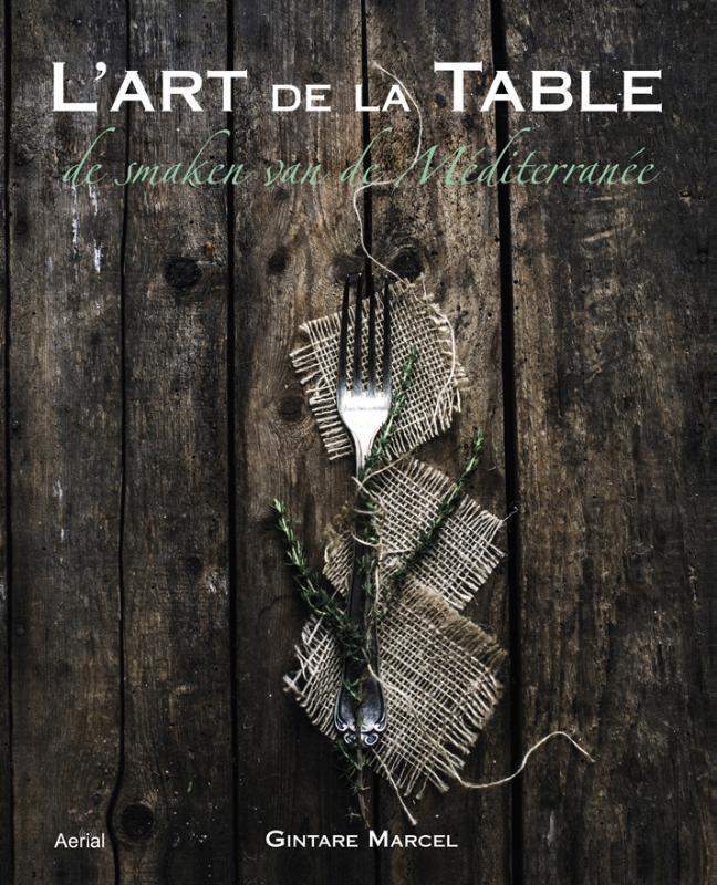 L art de la table gintare marcel - L art de table ...
