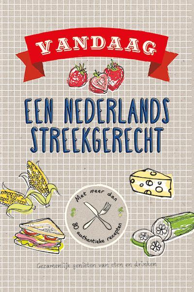 Vandaag Nederlands streekgerecht