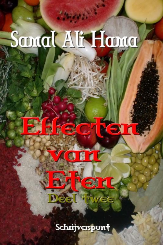 Effecten van eten  deel 2
