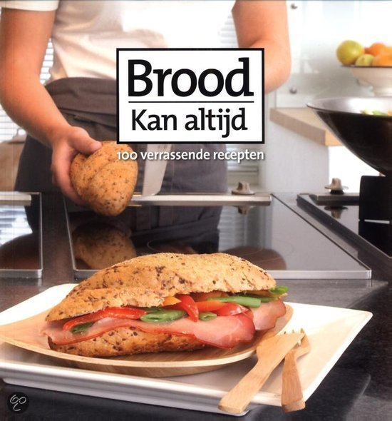 Brood kan altijd