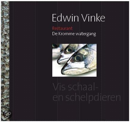 Edwin Vinke: Restaurant de Kromme Watergang