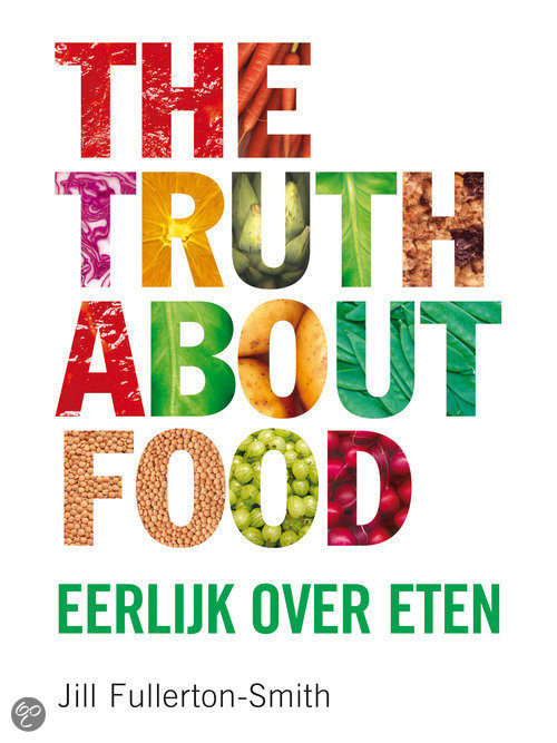 The Truth About Food