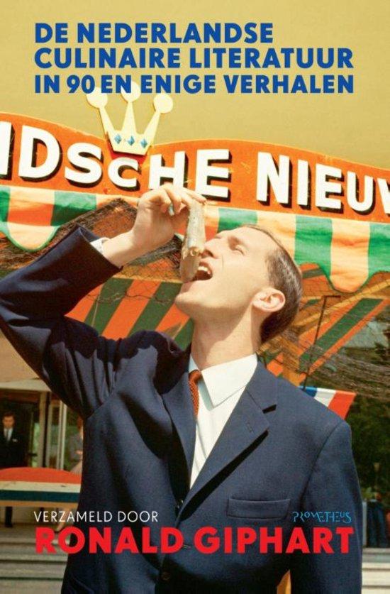 De Nederlandstalige culinaire literatuur in 90 en enige verhalen