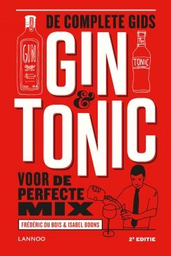 Gin & tonic. De complete gids voor de perfecte mix