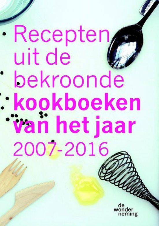 Recepten uit de bekroonde kookboeken van het jaar 2007-2016