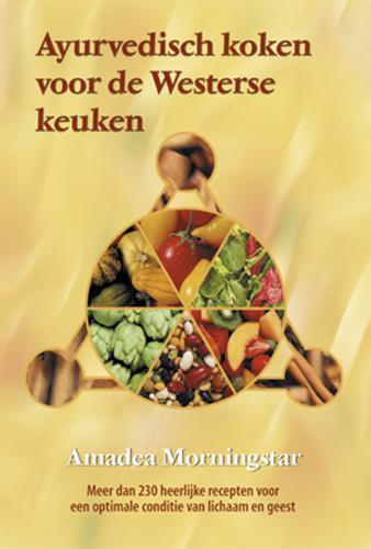 Ayurvedisch koken voor de Westerse keuken
