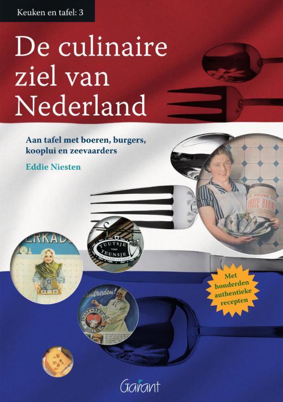 De culinaire ziel van Nederland