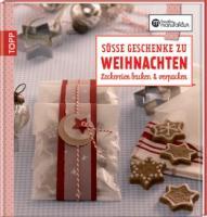 Die kreative Manufaktur – Süße Geschenke zu Weihnachten