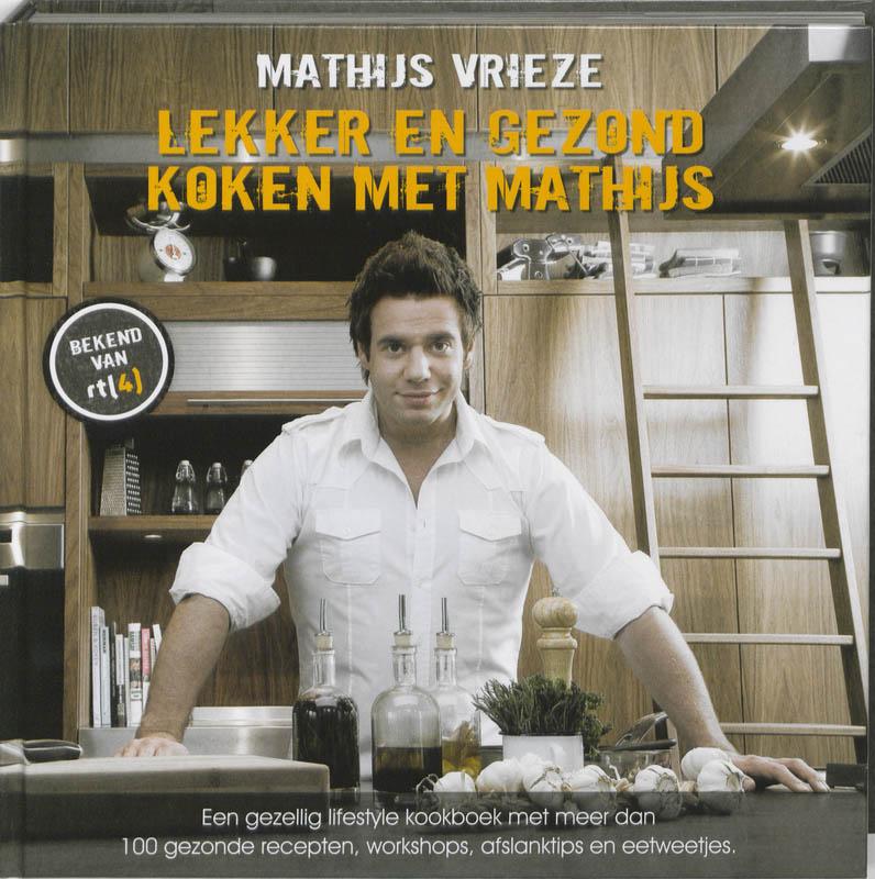 Lekker en gezond koken met Mathijs