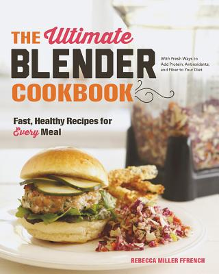 The Ultimate Blender Cookbook