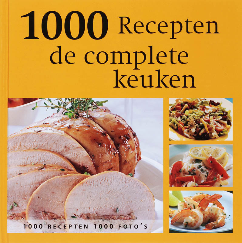 Complete keuken 1000 recepten