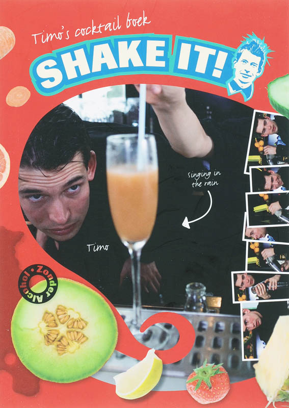 Timo's cocktail boek Shake it!
