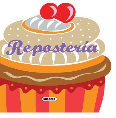 Reposteria / Baking
