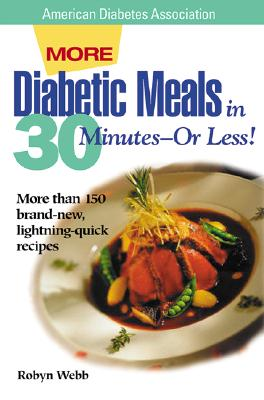 More Diabetic Meals in 30 Minutes–Or Less!