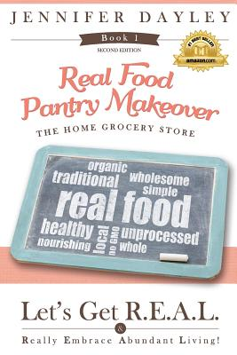 Real Food Pantry Makeover