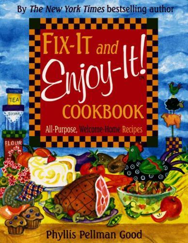 Fix-It and Enjoy-It! Cookbook