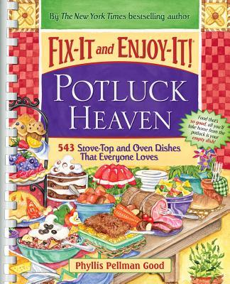 Fix-It and Enjoy-It! Potluck Heaven