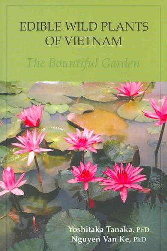 Edible Wild Plants of Vietnam