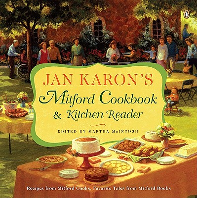 Jan Karon's Mitford Cookbook & Kitchen Reader