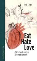 Eat Hate Love