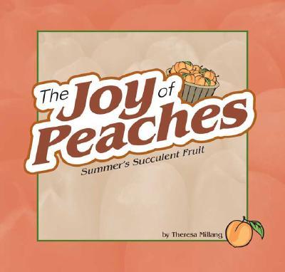 The Joy of Peaches