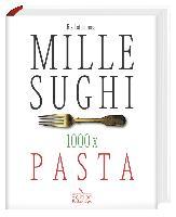 Mille-Sughi – 1000 x Pasta