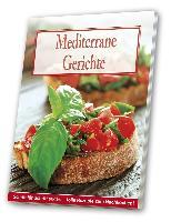 Mediterrane Gerichte