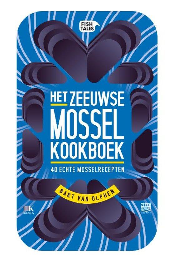 Zeeuwse Mosselkookboek