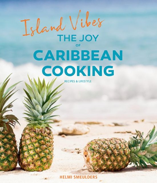 Island Vibes-The Joy of Caribbean Cooking
