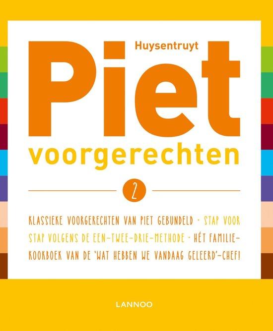 Piet, Voorgerechten