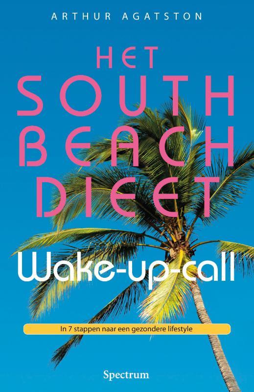 Het South Beach dieet wake – up – call