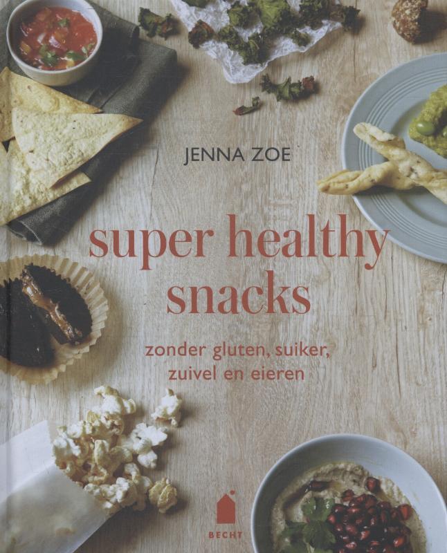 Super healthy snacks