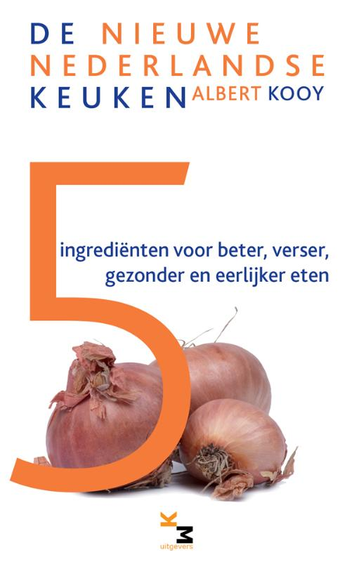 5 ingredienten voor beter, verser, gezonder en eerlijker eten