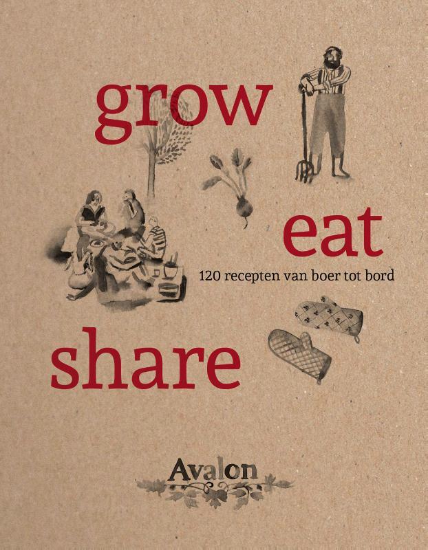 Grow, eat, share