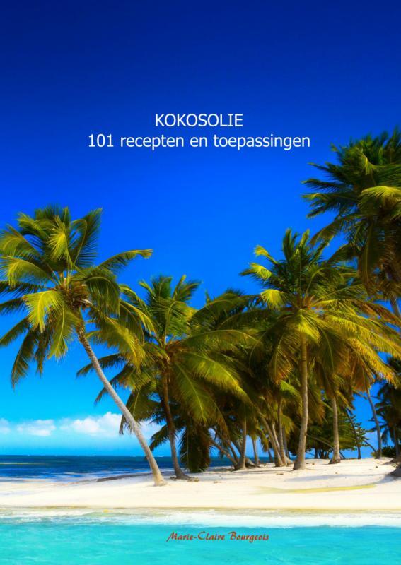 Kokosolie 101 recepten en toepassingen