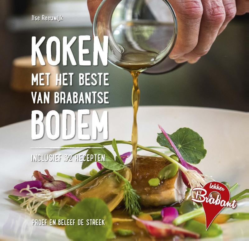 Koken met het beste van Brabantse bodem