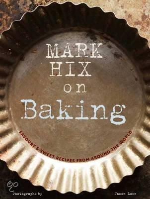 Mark Hix on Baking