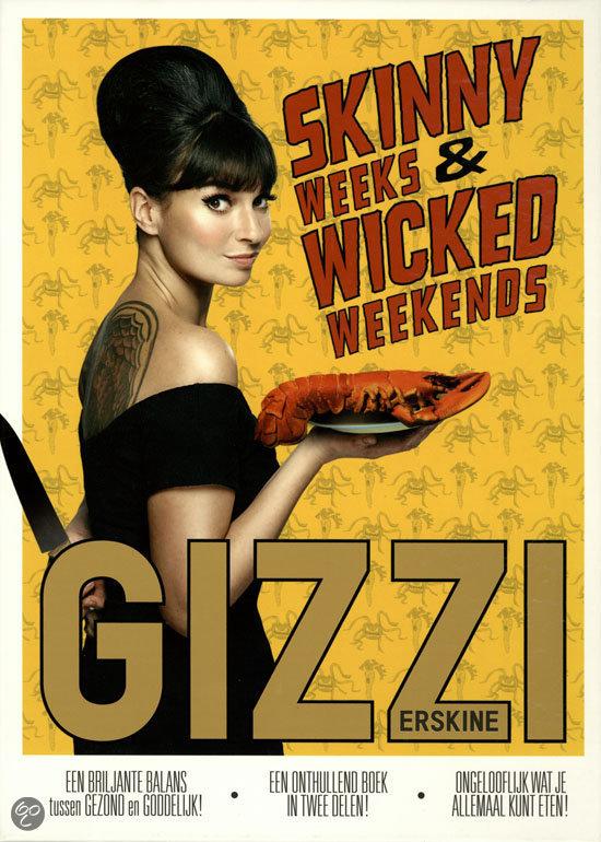 Skinny weeks & Wicked Weekend