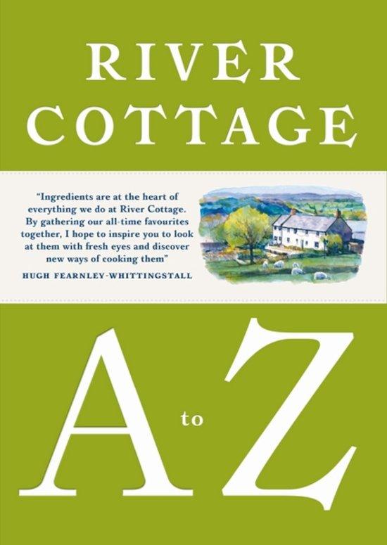River Cottage A……Z