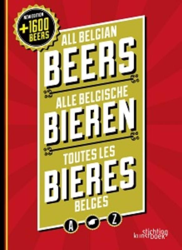 All Belgian beers, Alle Belgische Bieren, Toutes les bieres Belges