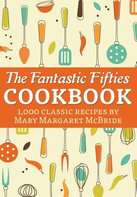 The Fantastic Fifties Cookbook