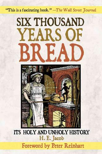 Six Thousand Years of Bread