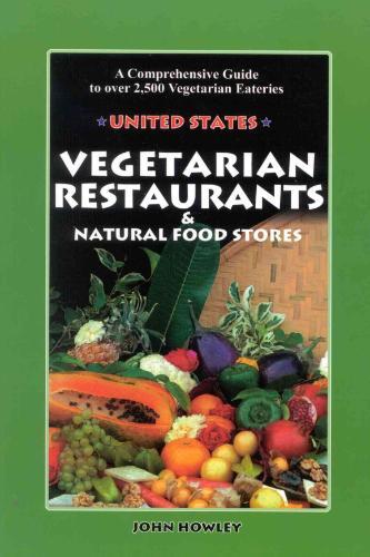 Vegetarian Restaurants & Natural Food Stores in the Us